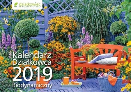 Ścienny Biodynamiczny Kalendarz Działkowca 2019